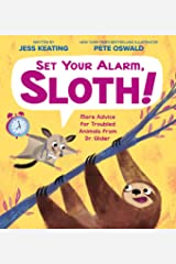 Set Your Alarm, Sloth!: More Advice for Troubled Animals from Dr. Glider Kindle Edition