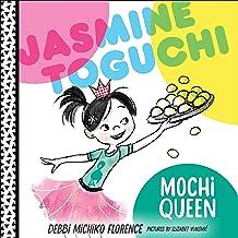 Jasmine Toguchi, Mochi Queen: Jasmine Toguchi, Book 1