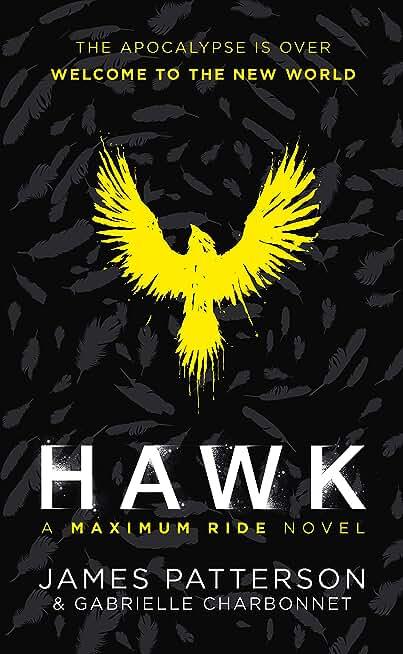 Hawk: A Maximum Ride Novel: (Hawk 1)
