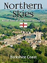 Northern Skies: Aerial Britain - Yorkshire Coast
