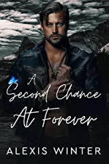 A Second Chance At Forever: A Small Town Enemies To Lovers Romance (Men of Rocky Mountain) Kindle Edition