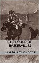 The Hound of Baskervilles (Annotated): Annotated version of The Hound of Baskervilles with in-depth literary analysis