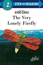 The Very Lonely Firefly (Step into Reading)