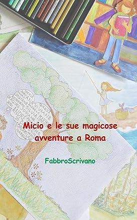 Micio e le sue magicose avventure a Roma
