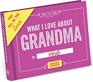 Knock Knock What I Love about Grandma Fill in the Love Book Fill-in-the-Blank Gift Journal