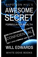 Napoleon Hill's Awesome Secret (Wealth) Kindle Edition