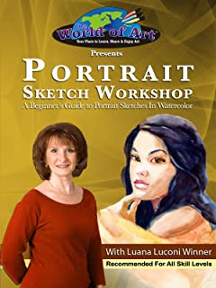 Portrait Sketch Workshop: A Beginner's Guide to Portrait Sketches In Watercolor