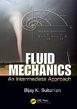 Fluid Mechanics: An Intermediate Approach