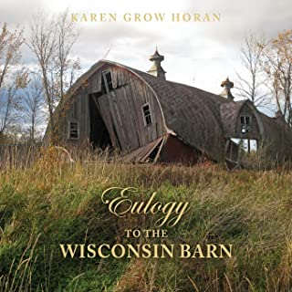 Eulogy to the Wisconsin Barn