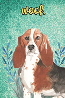 Woof: Bassett Hound Pet Dog Notebook and Journal. Funny Book For School Home Office Note Taking, Drawing, Sketching, Diary Use, Notes and Daily Planner and Coloring