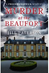 Murder At The Beaufort: A Phoebe Chadwick Mystery (Phoebe Chadwick Mysteries Book 1) Kindle Edition