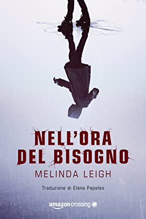 Nell'ora del bisogno (Italian Edition)
