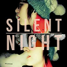 Silent Night [Explicit]