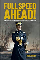Full Speed Ahead!: America's First Admiral Kindle Edition