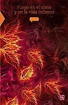 Fuego en el alma y en la vida infierno (Literatura) (Spanish Edition)