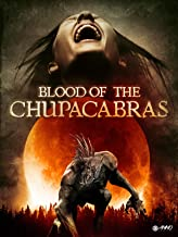 Blood Of The Chupacabras