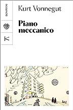 Piano meccanico (Italian Edition)