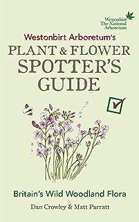 Westonbirt Arboretum's Plant and Flower Spotter's Guide