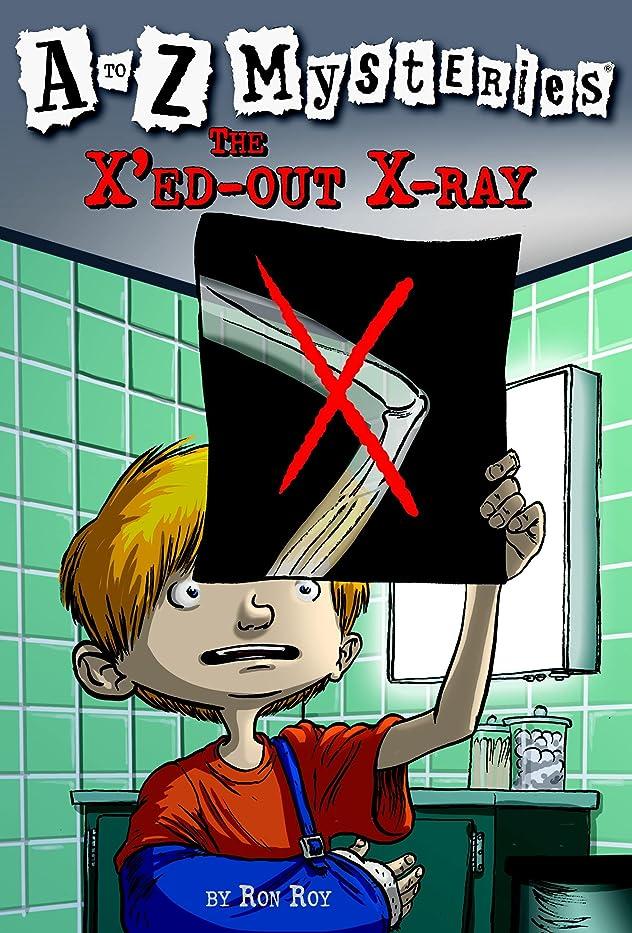 机心のこもった絞るA to Z Mysteries: The X'ed-Out X-Ray (English Edition)