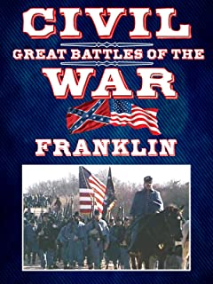 The Great Battles of the Civil War - Franklin
