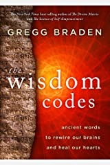The Wisdom Codes: Ancient Words to Rewire Our Brains and Heal Our Hearts (English Edition) Format Kindle