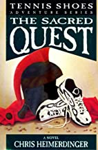 Tennis Shoe Adventure series: The Sacred Quest