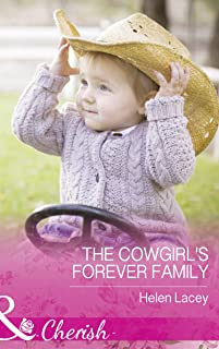 The Cowgirl's Forever Family (Mills & Boon Cherish) (The Cedar River Cowboys, Book 3) (English Edition)