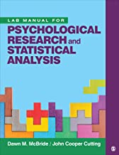 Lab Manual for Psychological Research and Statistical Analysis