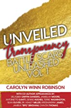 Unveiled Transparency: Battle Scars Unleashed