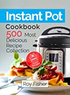 Cover image of Instant Pot® Cookbook by Roy Fisher