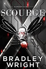 Scourge: A Thriller (The Alexander King Prequels Book 5) Kindle Edition