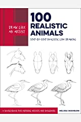 Draw Like an Artist: 100 Realistic Animals: Step-by-Step Realistic Line Drawing **A Sourcebook for Aspiring Artists and Designers Kindle Edition