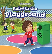 Rules in the Playground (Rules at School)