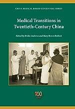 Medical Transitions in Twentieth-Century China
