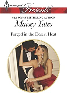 Forged in the Desert Heat (Harlequin Presents Book 3203)