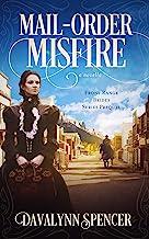 Mail-Order Misfire: Front Range Brides ~ Series Prequel
