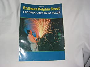 ON GREEN DOLPHIN STREET & 55 Great Jazz Piano Solos