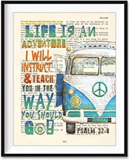 Life Is An Adventure, I Will Instruct and Teach You in the Way You Should Go, Psalm 32:8 Christian Unframed Art Print, Cla...