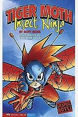 Insect Ninja: Tiger Moth Kindle Edition