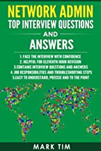 Network Admin Top Interview Questions and Answers : Face the interview with confidence