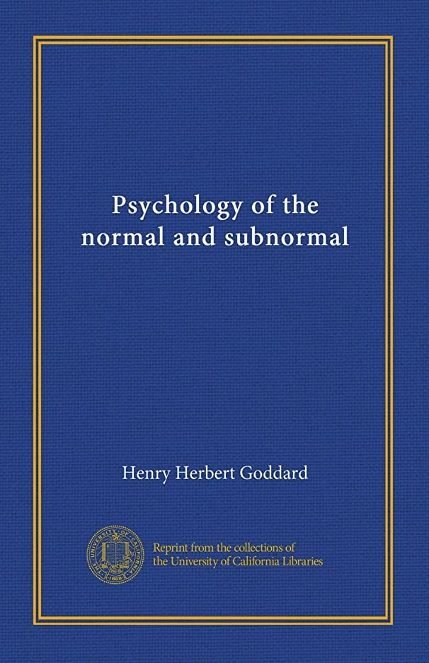 ホイットニー受信近くPsychology of the normal and subnormal