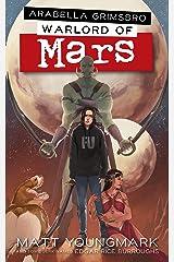 Arabella Grimsbro, Warlord of Mars Kindle Edition