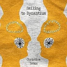 christine tobin sailing to byzantium