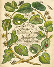 Der Raupen wunderbare Verwandelung und sonderbare Blumen-nahrung (German Edition)