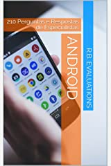 Android: 210 Perguntas e Respostas de Especialistas (Portuguese Edition) Kindle Edition