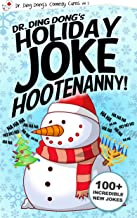 Dr. Ding Dong's Holiday Joke Hootenanny (Dr. Ding Dong's Comedy Cures Book 2)