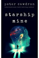 Starship Mine (First Contact) Kindle Edition