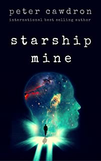 Starship Mine (First Contact)