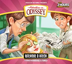 Without a Hitch: 6 Stories on Marriage & Family (Adventures in Odyssey)