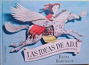 Las ideas de Ada: La historia de Ada Lovelace, la primera programadora informática del mundo (Conocer y comprender) (Spanish Edition)